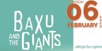 Public Screening: Baxu & the Giants